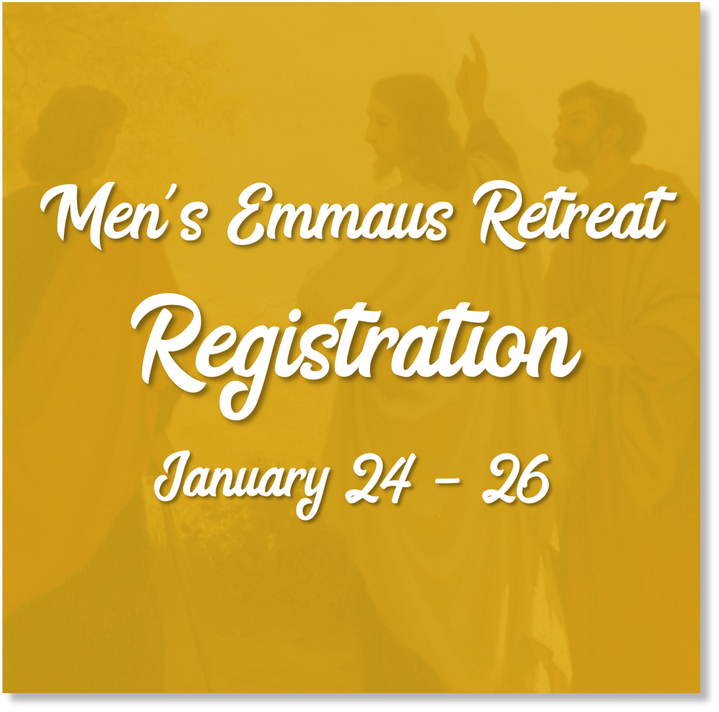 Men's Emmaus Retreat Jan 24-26