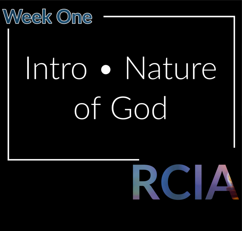 Week one Intro and Nature of God