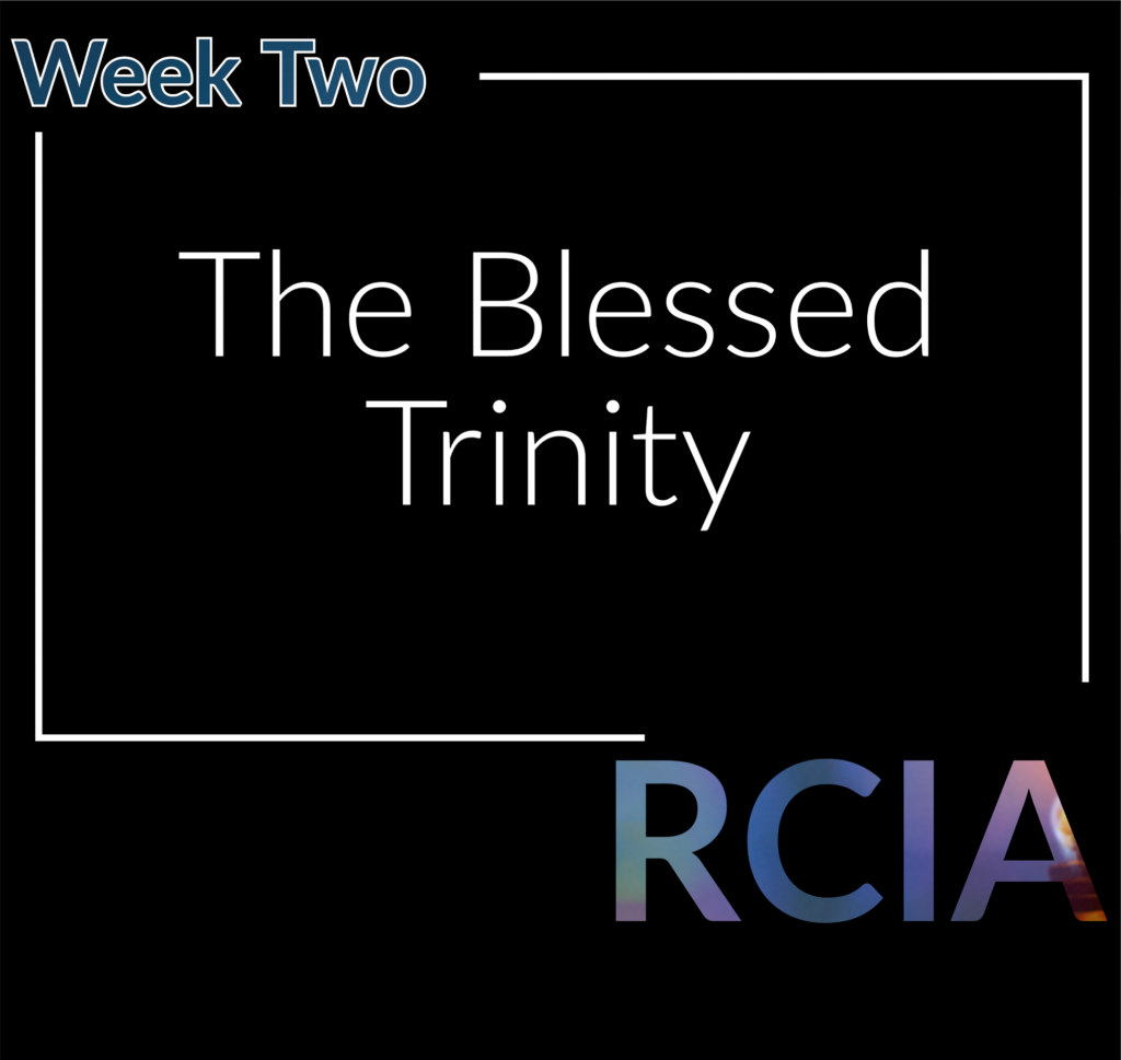 Week two, The Blessed Trinity